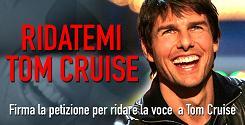 Ridatemi Tom Cruise
