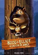 """""""Boog & Elliot a caccia di amici"""""""