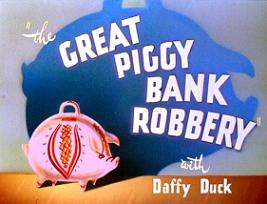 """The Great Piggy Bank Robbery"""