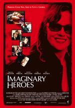 """Imaginary Heroes"""