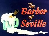 """The Barber of Seville"""