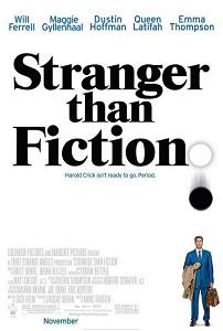 """Stranger than Fiction"""