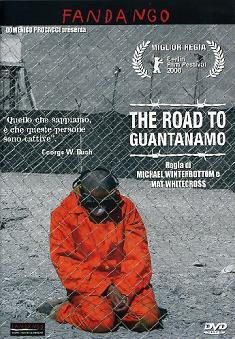 """The Road to Guantanamo"""