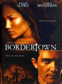 """Bordertown"""