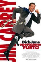 """Dick & Jane - Operazionefurto"""