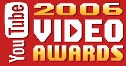 YouTube Video Awards 2006