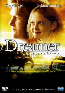 """""""Dreamer - La strada per lavittoria"""""""