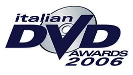 Italian DVD Awards 2006