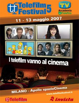 Telefilm Festival 2007, lalocandina