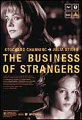 """The Business of Strangers"""