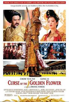 """Curse of the Golden Flower"""