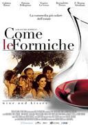 """""""Come le formiche - Wine andKisses"""""""