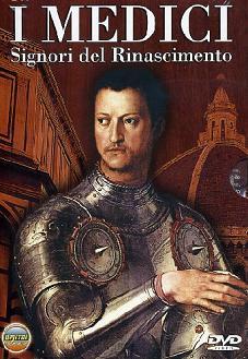 """""""I Medici - Signori delRinascimento"""""""