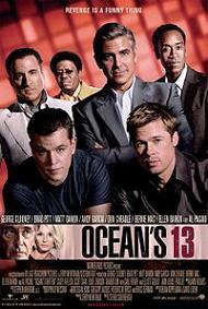 """""""Ocean's13″"""