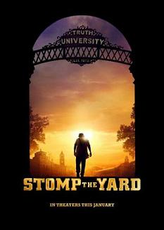 """Stomp the Yard"""