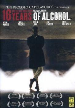 """16 Years ofAlcohol"""