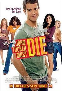 """John Tucker Must Die"""