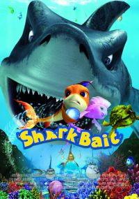 """""""SharkBait"""""""