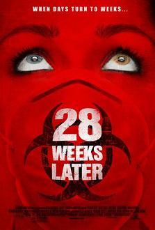 """28 WeeksLater"""
