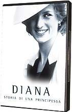 """Diana - Storia di unaprincipessa"""