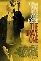 """""""The BraveOne"""""""