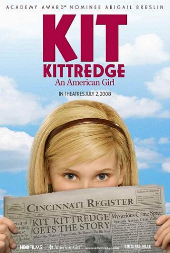 """""""Kit Kittredge: An AmericanGirl"""""""