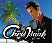 Chris IsaakShow