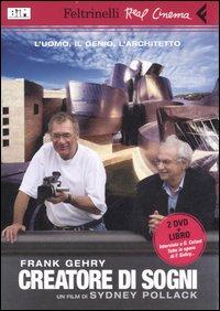 """Frank Gehry, creatore di sogni"""