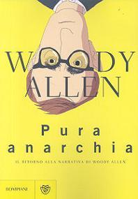 """Woody Allen """"Puraanarchia"""""""