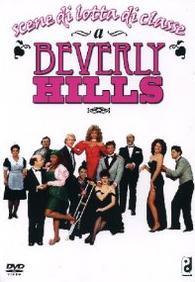 """""""Scene di lotta di classe a BeverlyHills"""""""
