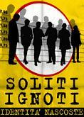 """""""Soliti ignoti - Identitànascoste"""""""