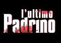 """L'ultimo Padrino"""