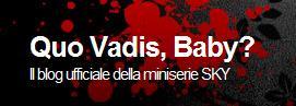 """""""Quo Vadis, Baby?"""", il blog"""