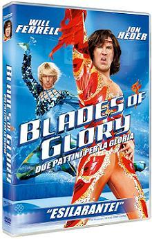 """""""Blades of Glory - Due pattini per la gloria"""""""