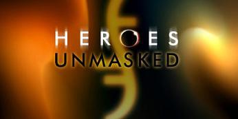 """""""Heroes Unmasked"""""""
