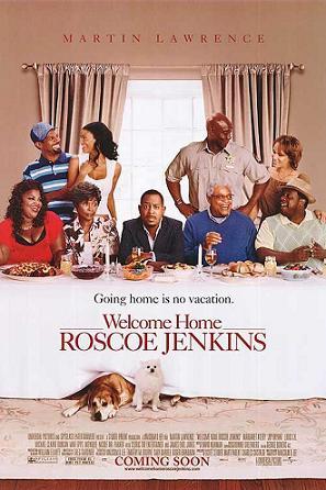 """Welcome Home Roscoe Jenkins"""