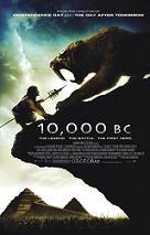 """""""10,000 B.C."""""""