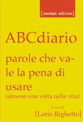 """""""ABCdiario - parole che vale la pena di usare"""""""
