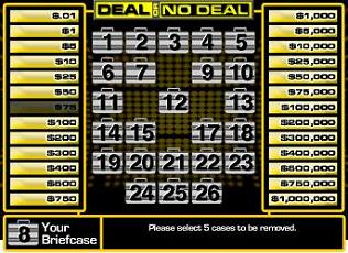 """Deal or No Deal"""