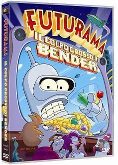 """""""Futurama - Il colpo grosso di Bender"""""""