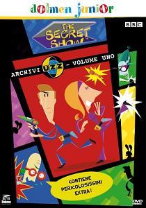 """The Secret Show - Archivi UZZ, Volume Uno"""