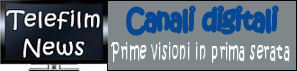 Canali in chiaro - Prime visioni in prima serata