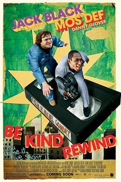 """Be Kind Rewind - Gli Acchiappafilm\"""