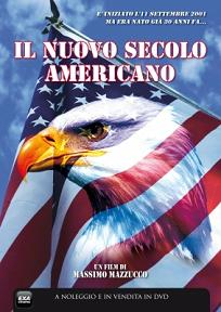 Locandina Il Nuovo Secolo Americano streaming documentario