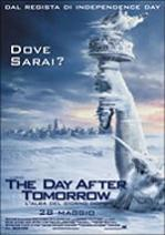 """The Day After Tomorrow - L\'alba del giorno dopo"""