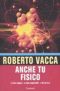 """Roberto Vacca \""""Anche tu fisico\"""""""