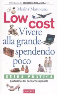 """Low cost"""