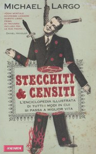 """Stecchiti & censiti"""