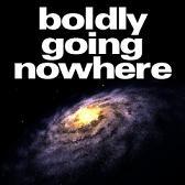 boldlygoingnowhere