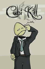 cubi-kill